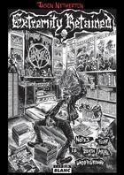 Couverture du livre « Extremity retained ; notes sur le death metal underground » de Jason Netherton aux éditions Camion Blanc