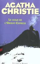 Couverture du livre « Le crime de l'Orient-Express » de Agatha Christie aux éditions Editions Du Masque