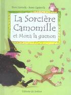Couverture du livre « La Sorciere Camomille Et Mona La Guenon » de Capdevila/Larreula aux éditions Le Sorbier