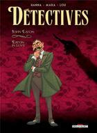 Couverture du livre « Détectives T.6 ; John Eaton, Eaton in love » de Mara et Herik Hanna et Lou aux éditions Delcourt