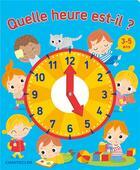 Couverture du livre « Quelle heure est-il ? » de Collectif aux éditions Chantecler