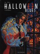 Couverture du livre « Halloween blues ; intégrale t.1 » de Kas et Mythic aux éditions Lombard