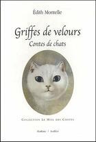 Couverture du livre « Griffes de velours, contes de chats » de Edith Montelle aux éditions Slatkine