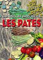 Couverture du livre « Cuisines du pays niçois : les pâtes » de Alex Benvenuto aux éditions Serre