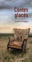 Couverture du livre « Contes glacés ; intégrale » de Sternberg aux éditions Mijade