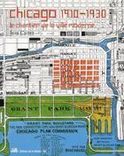 Couverture du livre « Chicago 1910-1930 ; le chantier de la ville moderne » de Jean Castex aux éditions La Villette