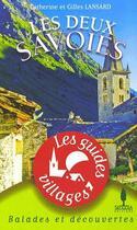 Couverture du livre « Les deux Savoies » de Lansard aux éditions Sequoia