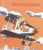Couverture du livre « Moi, mon papa » de Myriam Ouyessad et Arnaud Nebbache aux éditions Points De Suspension