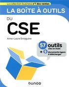Couverture du livre « La boîte à outils ; du CSE » de Anne-Laure Smaguine aux éditions Dunod