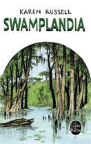 Couverture du livre « Swamplandia » de Karen Russell aux éditions Lgf