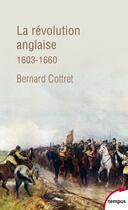 Couverture du livre « La révolution anglaise » de Bernard Cottret aux éditions Tempus/perrin