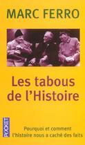 Couverture du livre « Les Tabous De L'Histoire » de Marc Ferro aux éditions Pocket