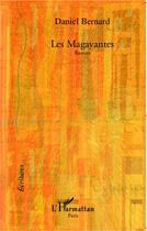 Couverture du livre « Les magayantes » de Daniel Bernard aux éditions L'harmattan