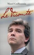 Couverture du livre « Le vicomte » de Maud Guillaumin aux éditions Editions Du Moment