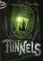 Couverture du livre « Tunnels t.1 » de Roderick Gordon aux éditions Michel Lafon Poche