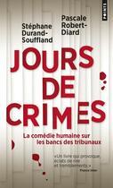 Couverture du livre « Jours de crimes » de Stephane Durand-Souffland et Pascale Robert-Diard aux éditions Points