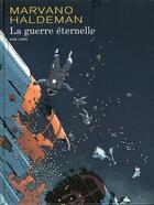 Couverture du livre « La guerre éternelle ; INTEGRALE T.1 A T.3 » de Joe Haldeman et Marvano aux éditions Dupuis