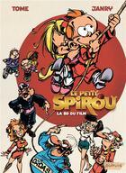 Couverture du livre « Le Petit Spirou ; la bd du film » de Tome et Janry aux éditions Dupuis