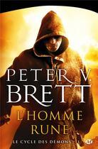 Couverture du livre « Le cycle des démons T.1 ; l'homme rune » de Peter V. Brett aux éditions Bragelonne