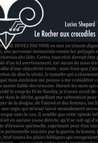 Couverture du livre « Le rocher aux crocodiles » de Lucius Shepard aux éditions Le Belial