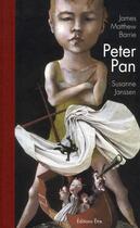 Couverture du livre « Peter Pan » de James Matthew Barrie et Susanne Janssen aux éditions Etre