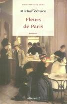 Couverture du livre « Fleurs de paris » de Michel Zevaco aux éditions Alteredit