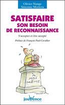 Couverture du livre « N.33 satisfaire son besoin de reconnaissance » de Olivier Nunge aux éditions Jouvence Pratiques