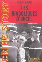 Couverture du livre « Les diaboliques d'Urcel » de Horlans Isabell aux éditions Scenes De Crime
