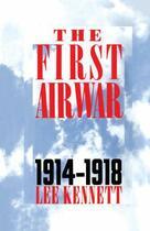 Couverture du livre « The First Air War » de Lee Kennett aux éditions Free Press