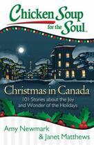 Couverture du livre « Chicken Soup for the Soul: Christmas in Canada » de Newmark Amy aux éditions Chicken Soup For The Soul
