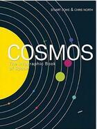 Couverture du livre « COSMOS - THE INFOGRAPHIC BOOK OF SPACE » de Love Stuart aux éditions Aurum