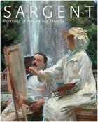 Couverture du livre « Sargent portraits of artists and friends » de Ormond Richard aux éditions National Portrait Gallery