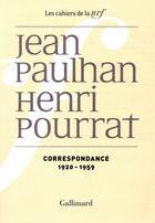 Couverture du livre « Les cahiers de la NRF ; correspondance (1920-1959) » de Henri Pourrat et Jean Paulhan aux éditions Gallimard
