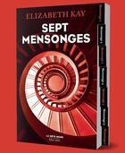 Couverture du livre « Sept mensonges » de Elizabeth Kay aux éditions Robert Laffont