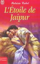 Couverture du livre « L'Etoile De Jaipur » de Patricia Cabot aux éditions J'ai Lu