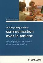 Couverture du livre « Guide paratique de la communication avec la patient ; techniques, arts et erreurs de la communication » de Iandolo-C aux éditions Elsevier-masson