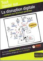 Couverture du livre « Tout savoir sur... ; la disruption digitale » de Henri Kaufman et Bertrand Petit aux éditions Kawa