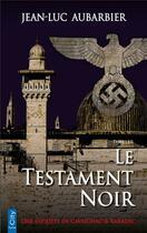 Couverture du livre « Le testament noir » de Jean-Luc Aubarbier aux éditions City