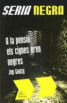 Couverture du livre « À la pensió els cignes eren negres » de Jep Gouzy aux éditions Trabucaire