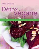Couverture du livre « Détox végane ; le programme de 7 jours pour réguler l'équilibre acido-basique » de Anna Caveluis aux éditions Medicis