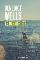 Couverture du livre « Le dernier été » de Benedict Wells aux éditions Slatkine Et Cie