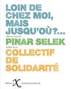 Couverture du livre « Loin de chez moi, mais jusqu'où ?... » de Pinar Selek aux éditions Ixe