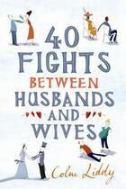 Couverture du livre « 40 Fights Between Husbands And Wives » de Liddy Colm aux éditions Viking Adult