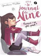 Couverture du livre « Le journal de Nine t.1 ; pourquoi c'est plus pareil ? » de Geraldine Maillet aux éditions Pere Castor