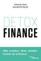 Couverture du livre « Détox finance » de Jean-Baptiste Bellon et Stephane Voisin aux éditions Eyrolles