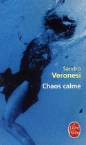 Couverture du livre « Chaos calme » de Sandro Veronesi aux éditions Lgf