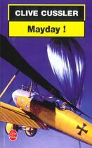 Couverture du livre « Mayday ! » de Clive Cussler aux éditions Lgf