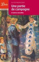 Couverture du livre « Une partie de campagne » de Guy de Maupassant aux éditions J'ai Lu