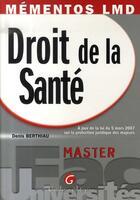 Couverture du livre « Droit de la santé ; master » de Denis Berthiau aux éditions Gualino