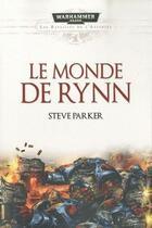 Couverture du livre « Le monde de Rynn » de Steve Parker aux éditions Bibliotheque Interdite